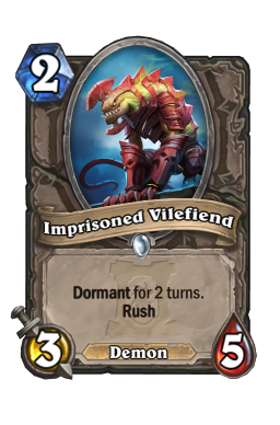 Imprisoned Vilefiend