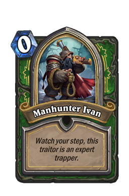 Manhunter Ivan