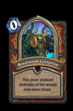Brushwood Centurion