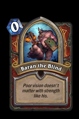 Baran the Blind