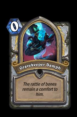 Gravekeeper Damph