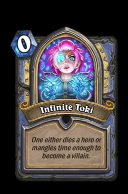 Infinite Toki