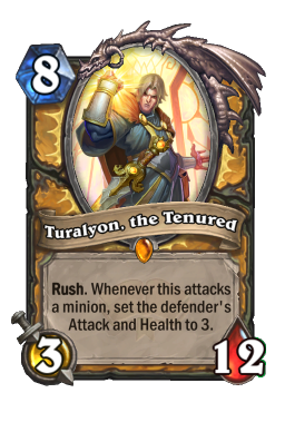 Turalyon, the Tenured