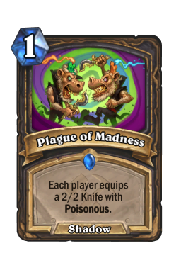 Plague of Madness