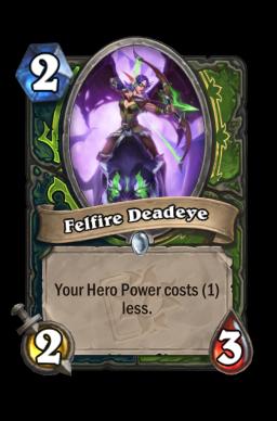 Felfire Deadeye